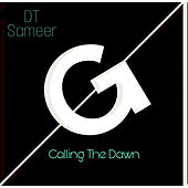 Calling The dawn by DT