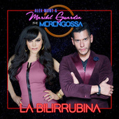 La Bilirrubina de Merengossa and Maribel Guardia