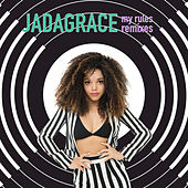 My Rules Remixes by Jadagrace