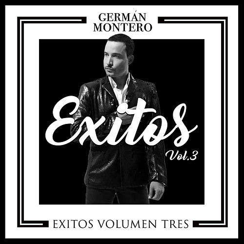 Éxitos Vol. 3 by Germán Montero