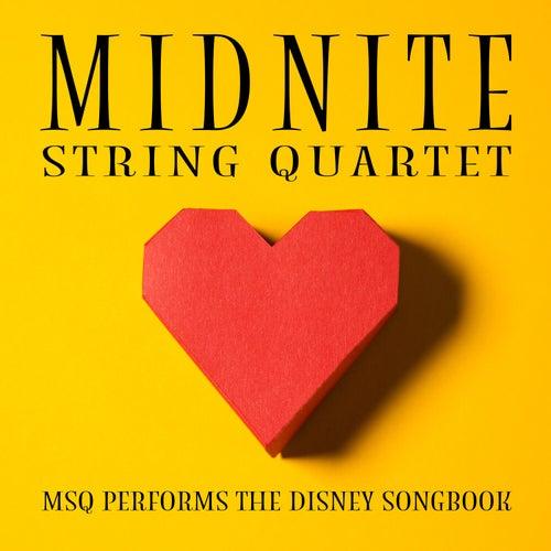 MSQ Performs the Disney Songbook de Midnite String Quartet