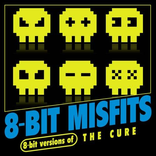8-Bit Versions of The Cure de 8-Bit Misfits