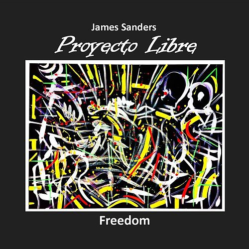 Freedom (Live) by James Sanders