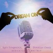 Dream On (feat. Douglas Oakes) by Katy Tunbridge