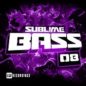 Sublime Bass, Vol. 08 - EP by Various Artists