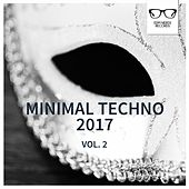 Minimal Techno 2017, Vol. 2 - EP by Various Artists