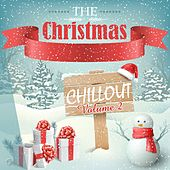 The Christmas Chillout, Vol. 2 - EP by Various Artists