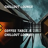 Coffee Table Chillout Lounge by Chillout Lounge