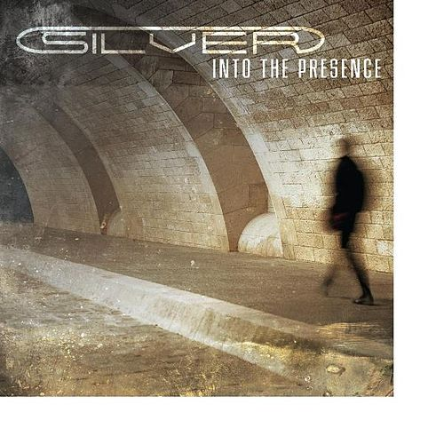 Play & Download Into The Presence by Silver | Napster