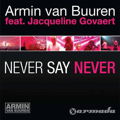 Play & Download Never Say Never by Armin Van Buuren | Napster