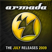 Play & Download Armada - The July Releases 2009 by Various Artists | Napster