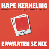 Play & Download Erwarten Se nix by Hape Kerkeling | Napster