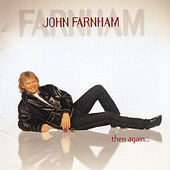 Play & Download Then Again ... by John Farnham | Napster