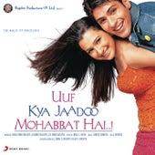 Play & Download Uuf Kya Jaadoo Mohabbat Hai...! by Various Artists | Napster