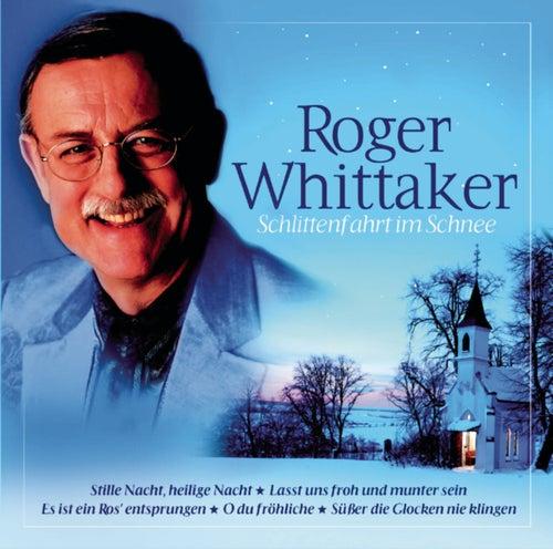 Play & Download Schlittenfahrt im Schnee by Roger Whittaker | Napster