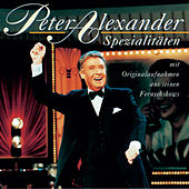 Play & Download Spezialitäten mit Originalaufnahmen aus seinen Fernsehshows by Peter Alexander | Napster