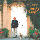 Play & Download Alles Roger! by Roger Whittaker | Napster