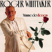 Play & Download Stimme des Herzens by Roger Whittaker | Napster