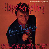 Play & Download Kein Pardon by Hape Kerkeling | Napster