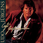 Play & Download Café Grössenwahn by Udo Jürgens | Napster
