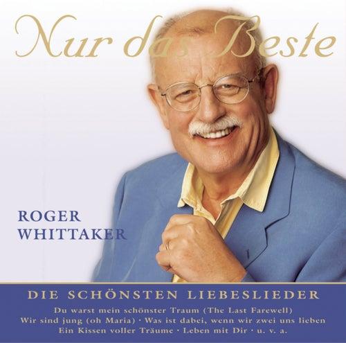 Nur das Beste by Roger Whittaker