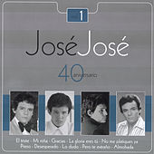 Play & Download Jose Jose - 40 Aniversario Vol. 1 by Various Artists | Napster
