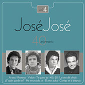 Play & Download Jose Jose - 40 Aniversario Vol. 4 by Various Artists | Napster