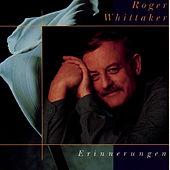 Play & Download Erinnerungen by Roger Whittaker | Napster