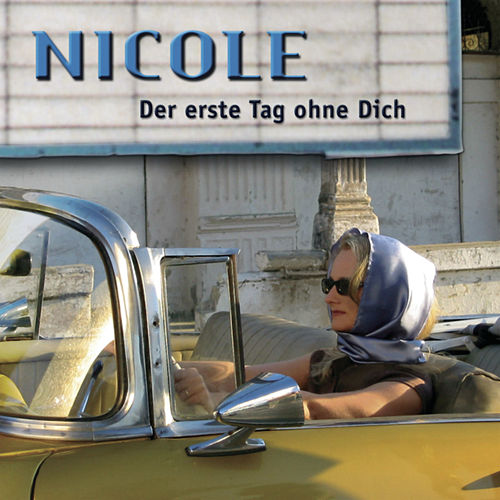 Play & Download Der erste Tag ohne dich by Nicole | Napster