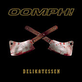 Play & Download Delikatessen by Oomph | Napster