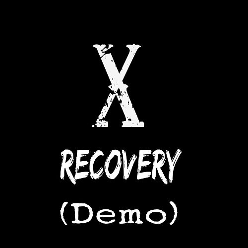 Recovery (Demo) by X
