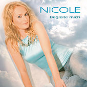 Play & Download Begleite mich by Nicole | Napster