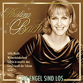 Play & Download Die Engel sind los by Kristina Bach | Napster
