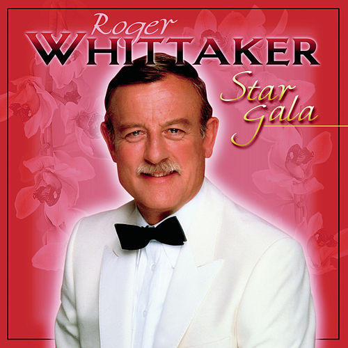 Play & Download Star Gala by Roger Whittaker | Napster