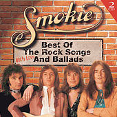 Play & Download Best Of The Rock Songs And Ballads by Smokie | Napster