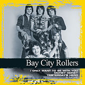 Play & Download Collections by Bay City Rollers | Napster