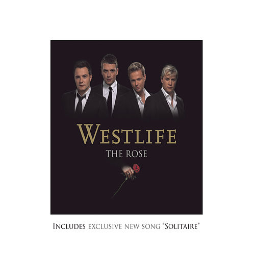 Play & Download The Rose by Westlife | Napster