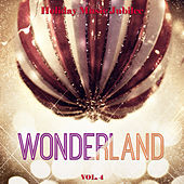 Holiday Music Jubilee: Wonderland, Vol. 4 by Various Artists