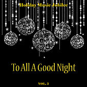 Holiday Music Jubilee: To All a Good Night, Vol. 5 by Various Artists
