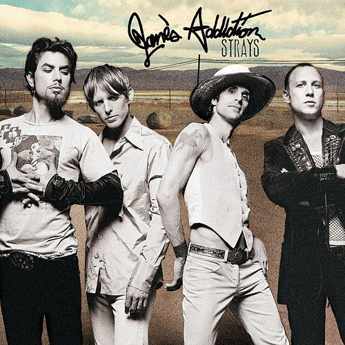 Strays by Jane's Addiction