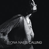 Play & Download Calling (from The Self-titled Album) by Leona Naess | Napster