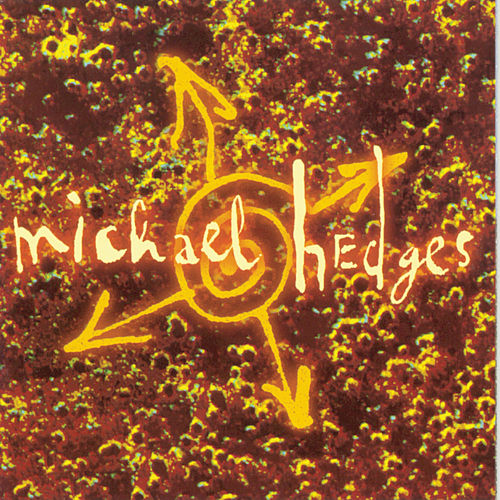 Play & Download Oracle by Michael Hedges | Napster