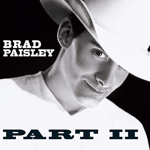 Part II by Brad Paisley