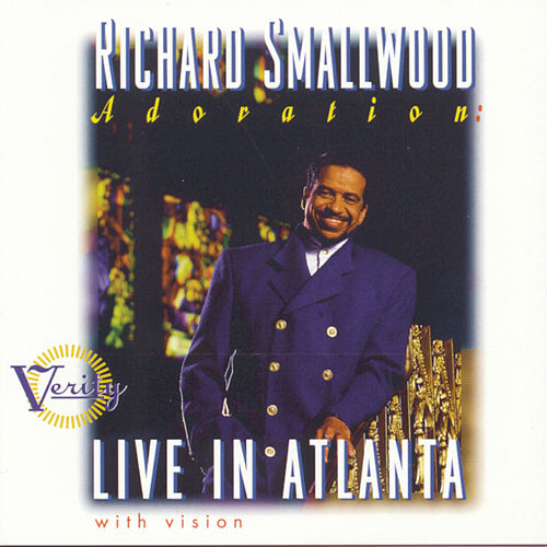 Play & Download Adoration: Live In Atlanta by Richard Smallwood | Napster