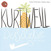 Play & Download Der Silbersee/ The Silver Lake by Kurt Weill | Napster