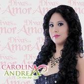 Divas del Amor by Carolina Andrea