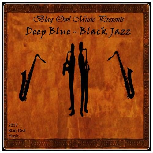 Black Jazz by Deep Blue
