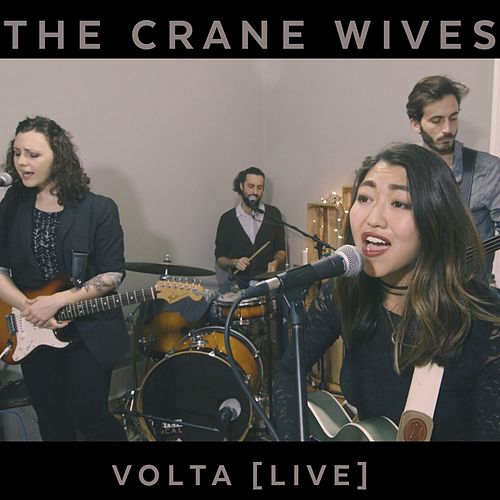 Volta (Live) by The Crane Wives