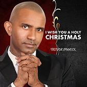 I Wish You a Holy Christmas by Trevor Pinnock