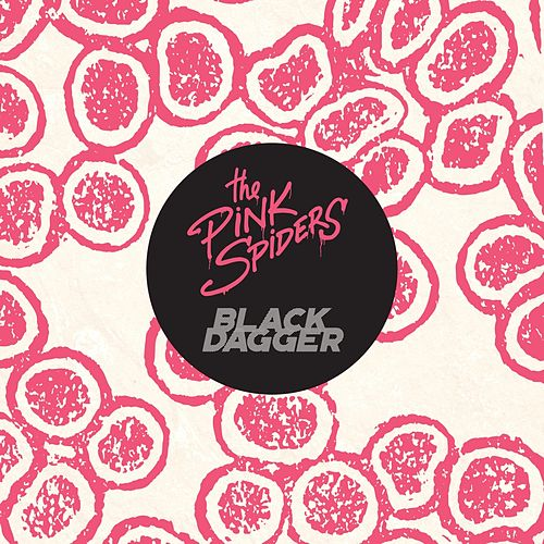 Black Dagger by The Pink Spiders